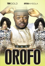 OROFO Yoruba Nollywood Movie